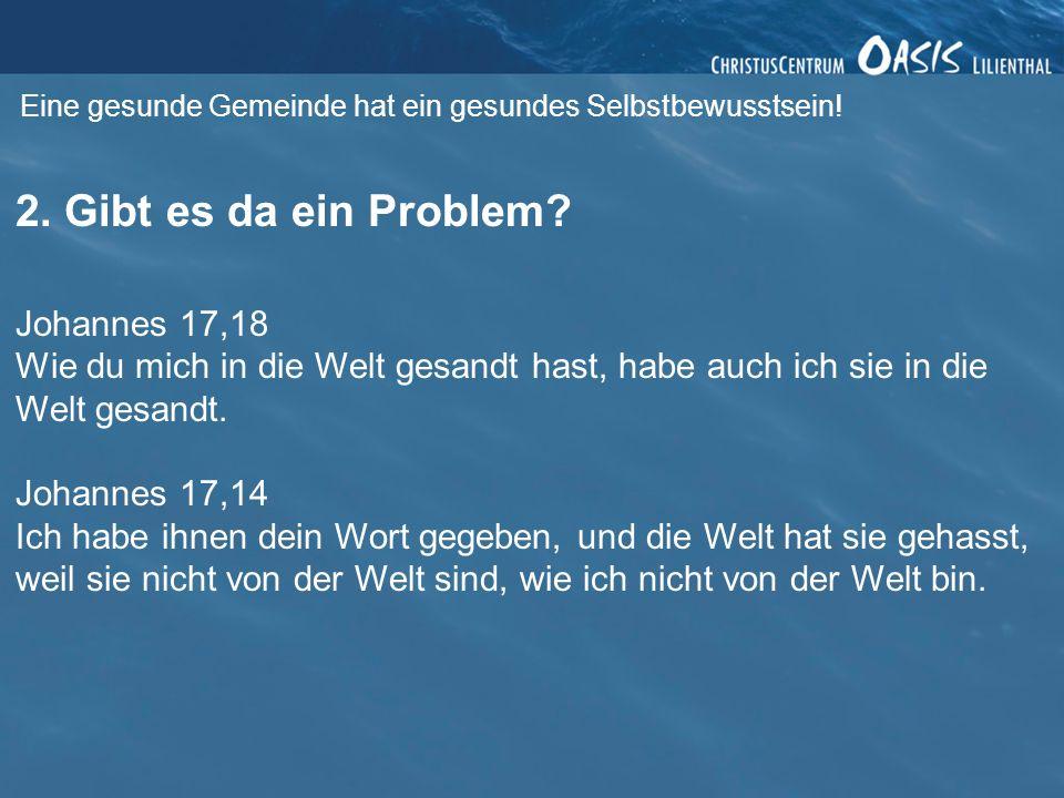 2. Gibt es da ein Problem Johannes 17,18