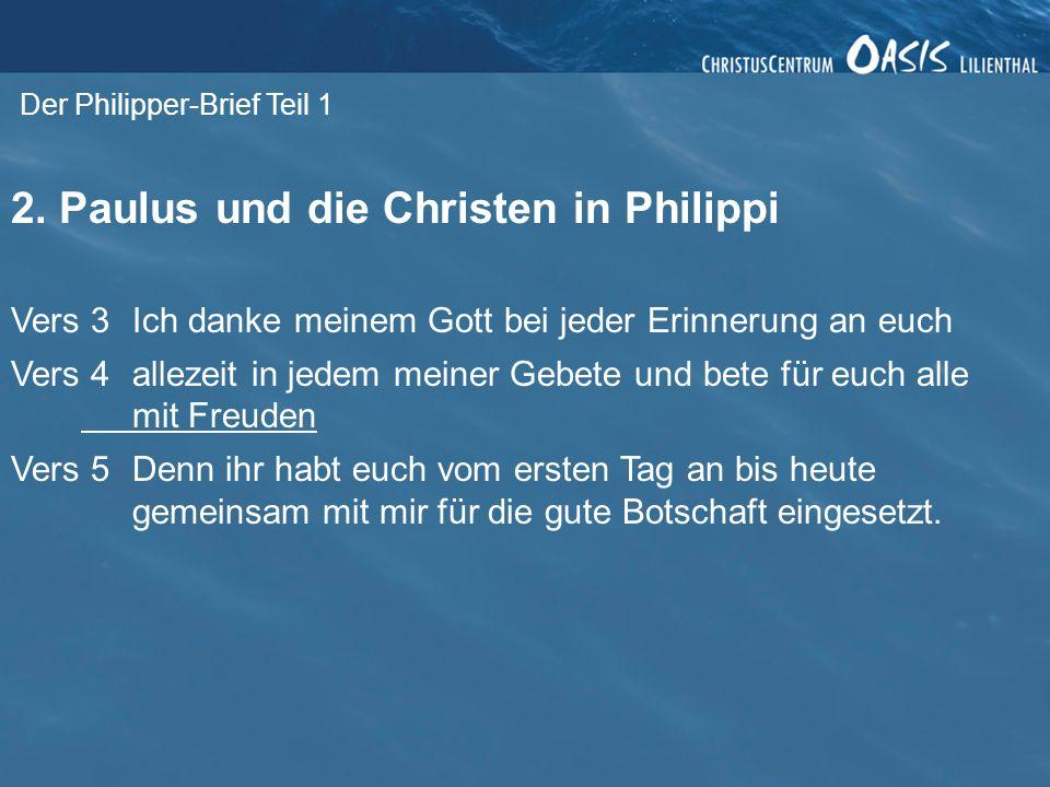 2. Paulus und die Christen in Philippi