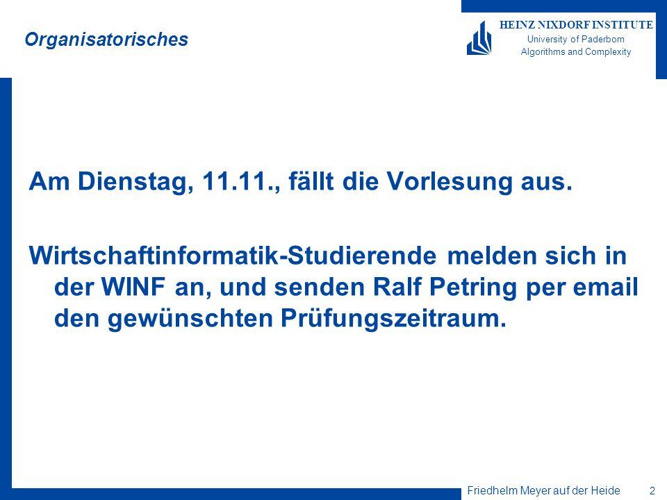 Am Dienstag, 11.11., fällt die Vorlesung aus.