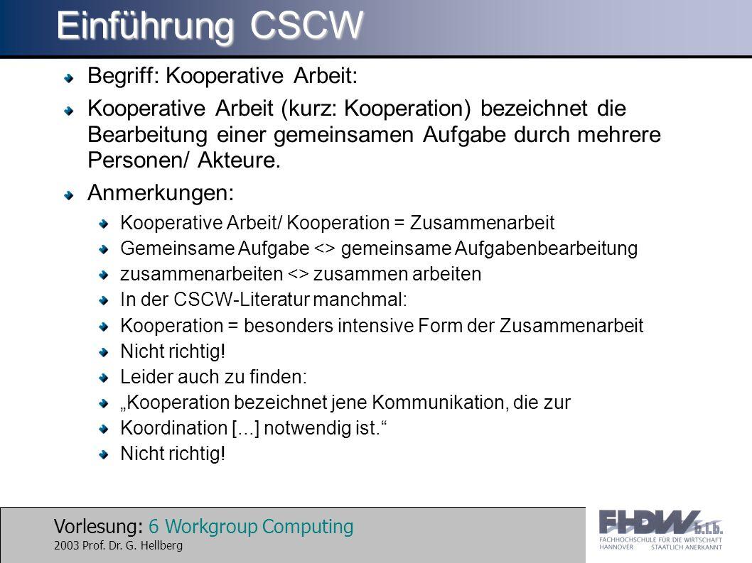 Einführung CSCW Begriff: Kooperative Arbeit: