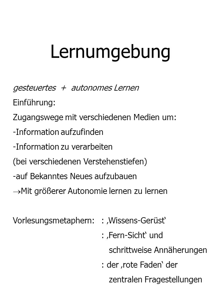Lernumgebung gesteuertes + autonomes Lernen Einführung: