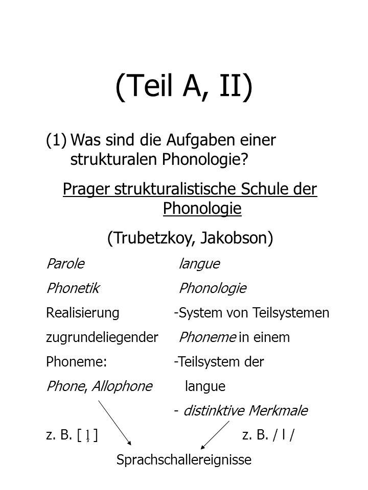 (Teil A, II) Was sind die Aufgaben einer strukturalen Phonologie