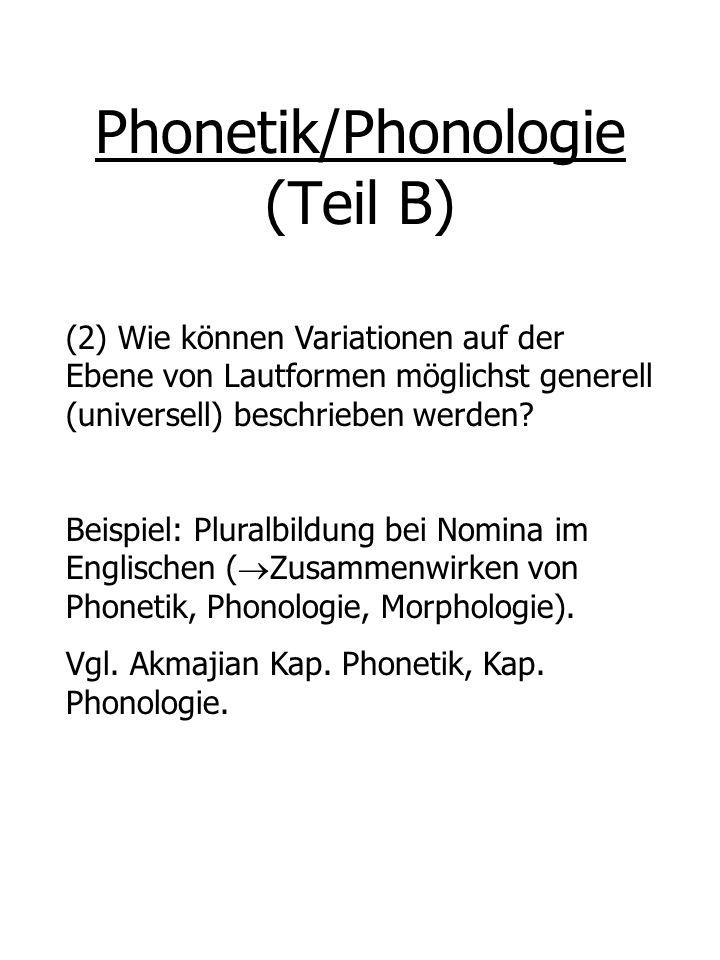 Phonetik/Phonologie (Teil B)