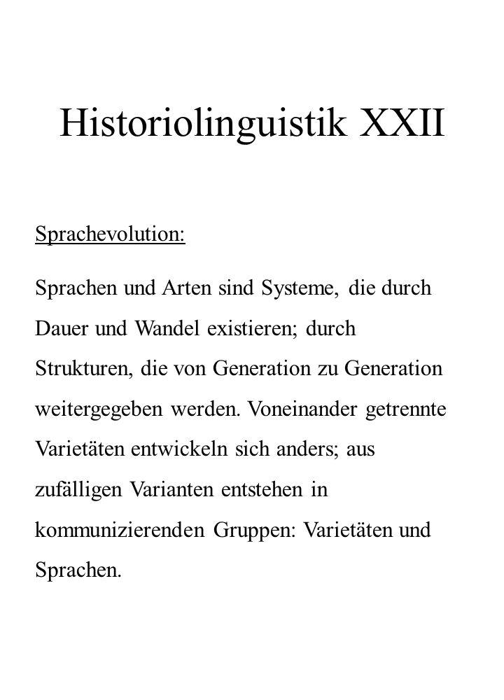 Historiolinguistik XXII