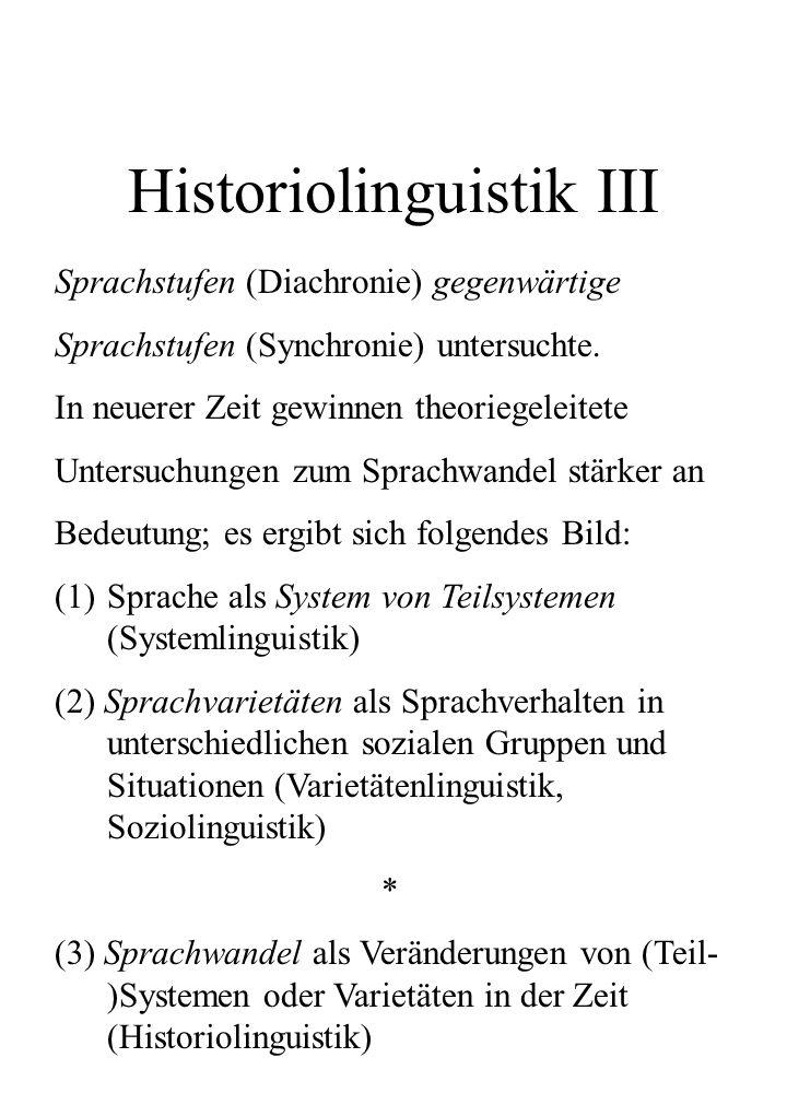 Historiolinguistik III
