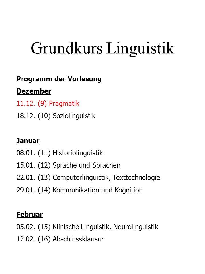 Grundkurs Linguistik Programm der Vorlesung Dezember