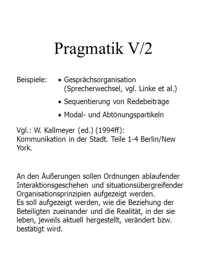 Pragmatik V/2 Beispiele: