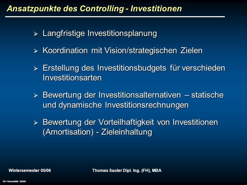 Ansatzpunkte des Controlling - Investitionen