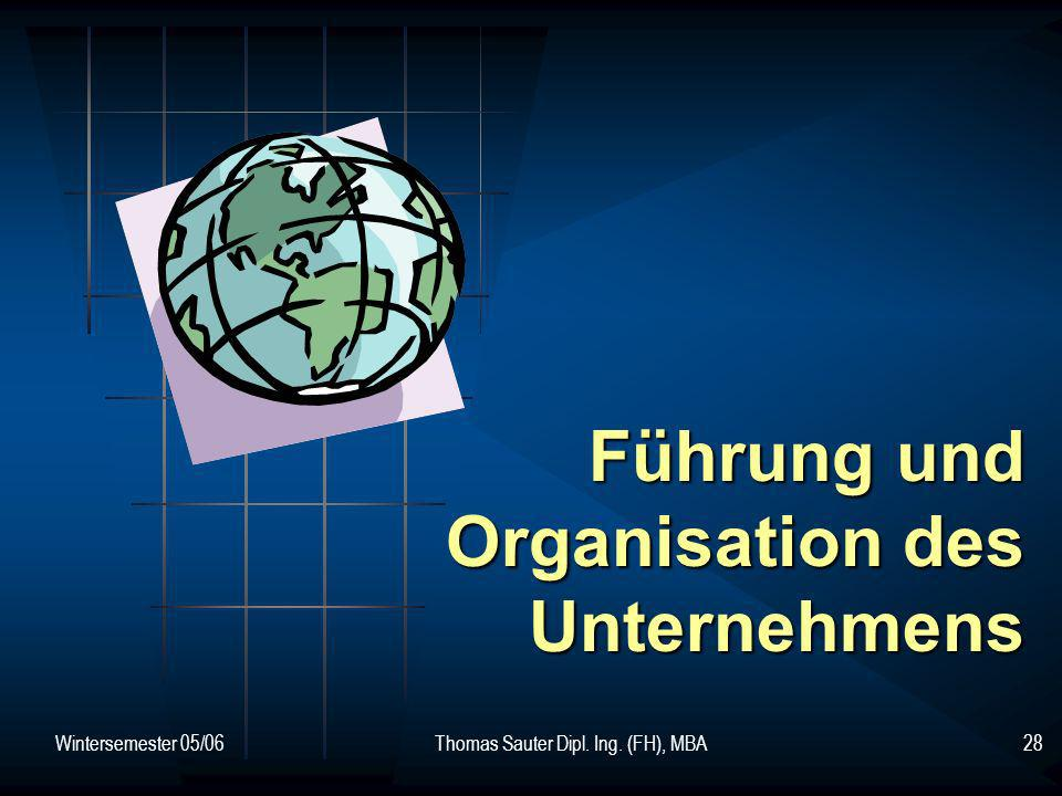 Führung und Organisation des Unternehmens