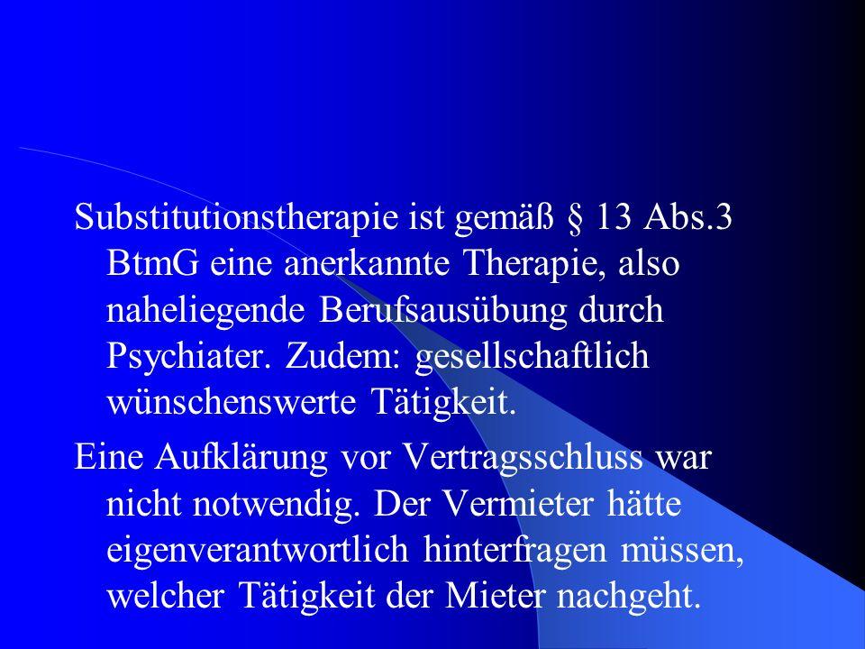 Substitutionstherapie ist gemäß § 13 Abs