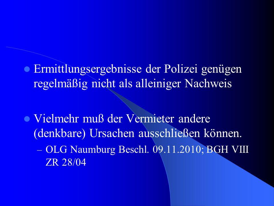 Ermittlungsergebnisse der Polizei genügen regelmäßig nicht als alleiniger Nachweis