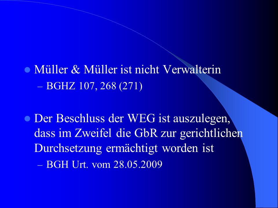 Müller & Müller ist nicht Verwalterin