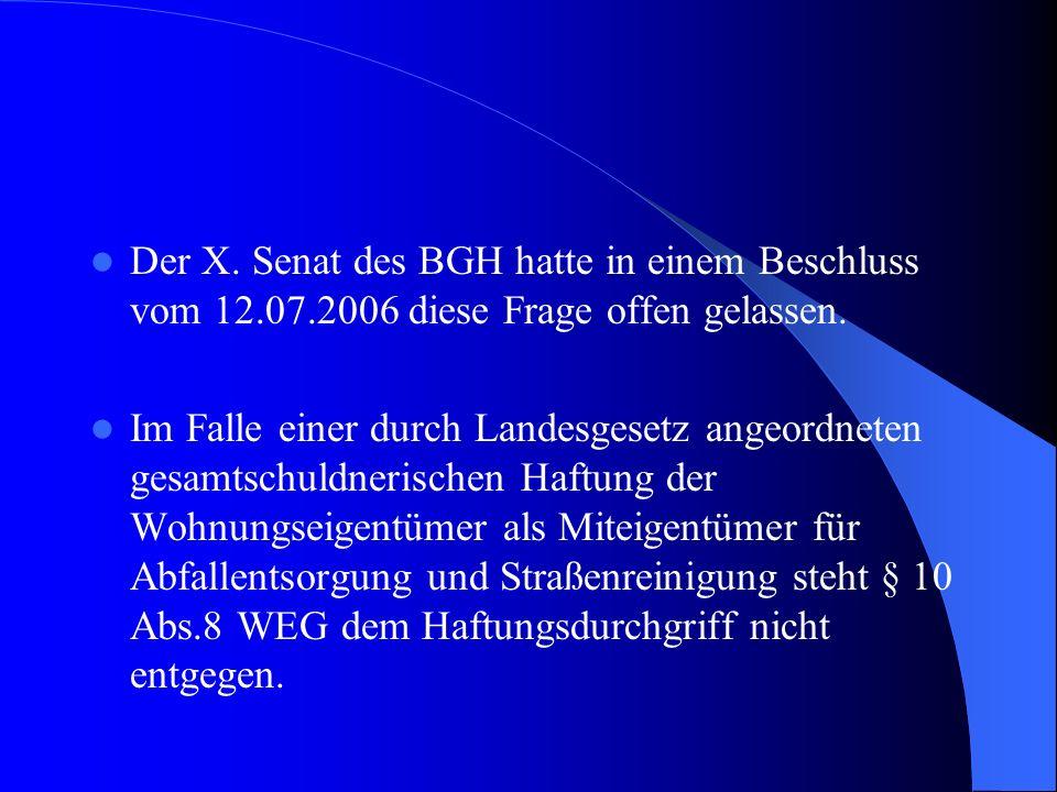 Der X. Senat des BGH hatte in einem Beschluss vom 12. 07