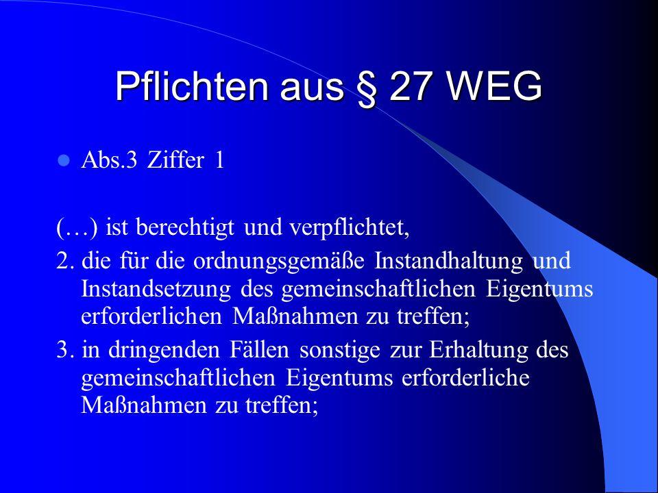 Pflichten aus § 27 WEG Abs.3 Ziffer 1