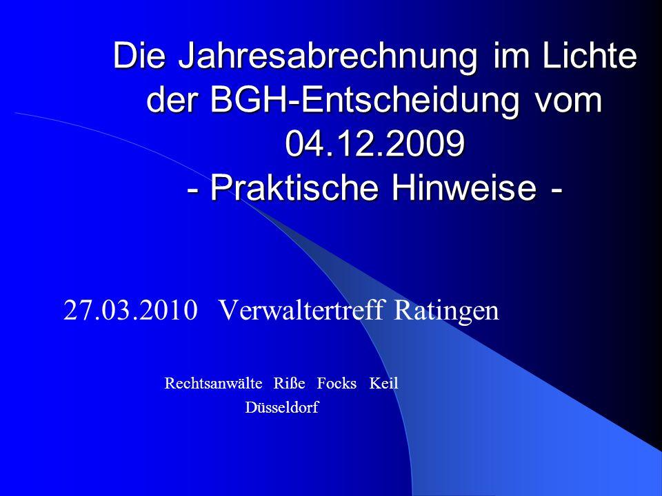 Die Jahresabrechnung im Lichte der BGH-Entscheidung vom 04. 12