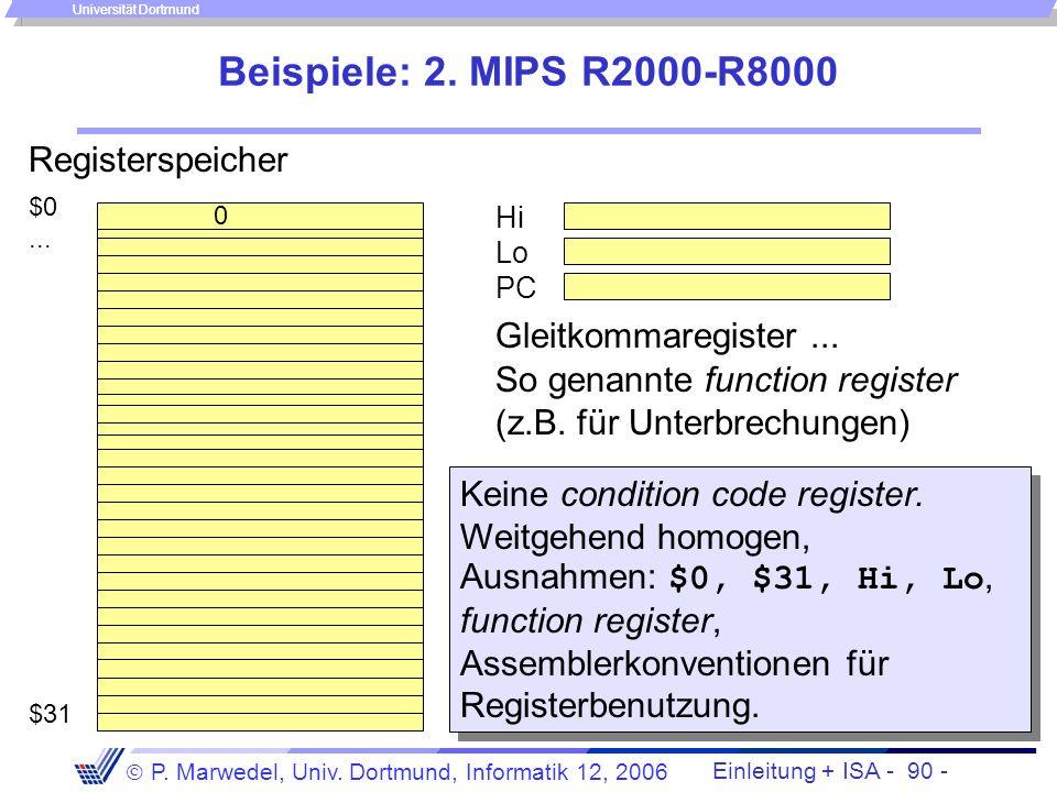 Beispiele: 2. MIPS R2000-R8000 Registerspeicher Gleitkommaregister ...
