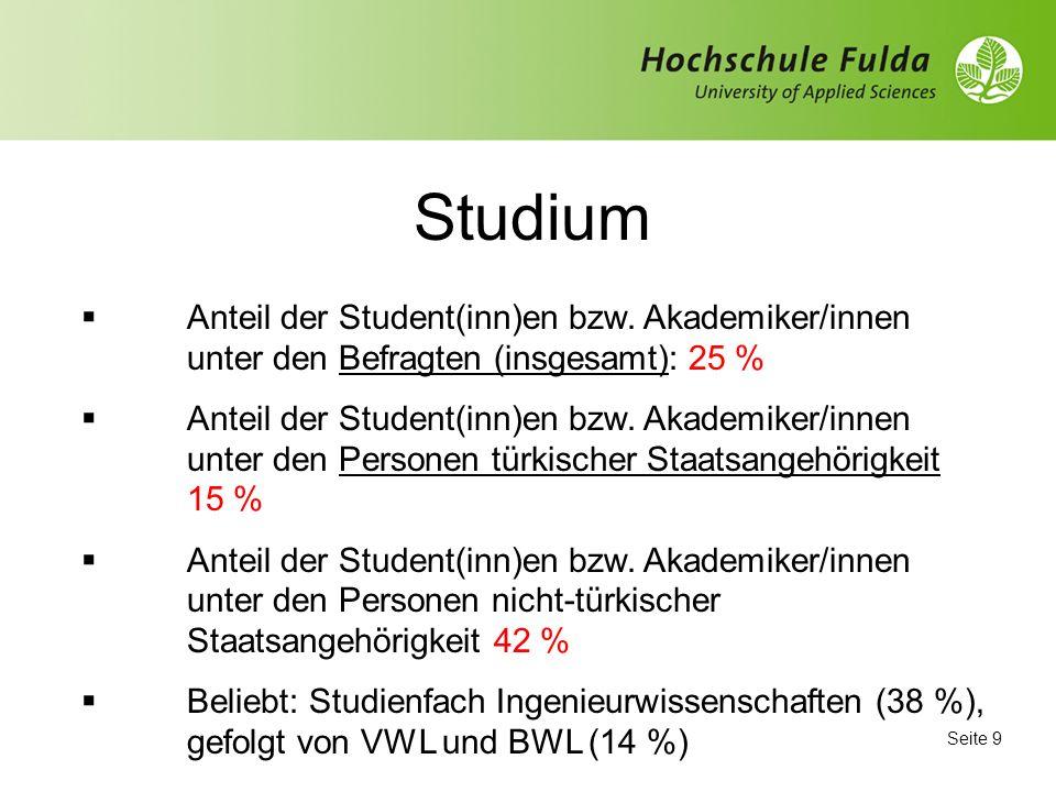 Studium Anteil der Student(inn)en bzw. Akademiker/innen unter den Befragten (insgesamt): 25 %