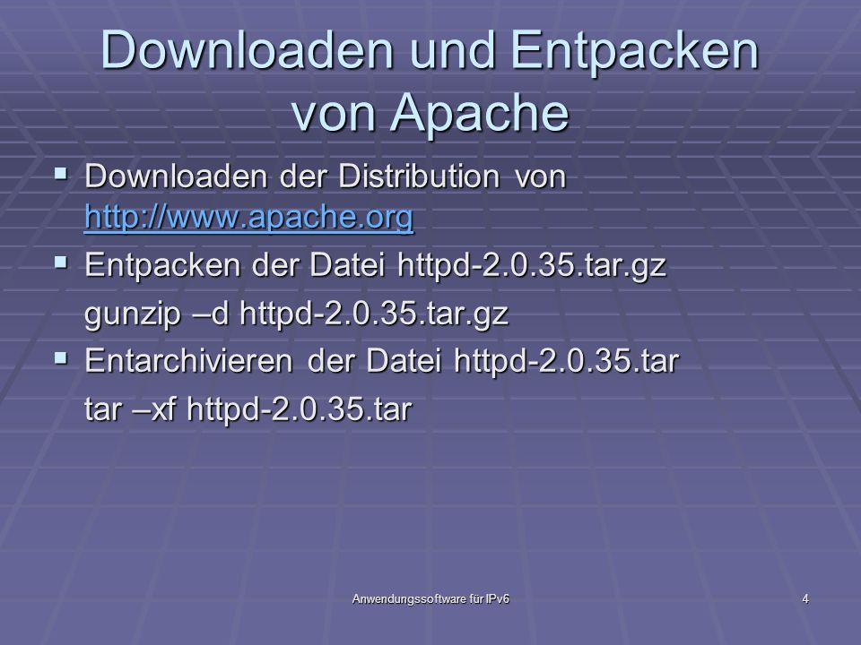 Downloaden und Entpacken von Apache