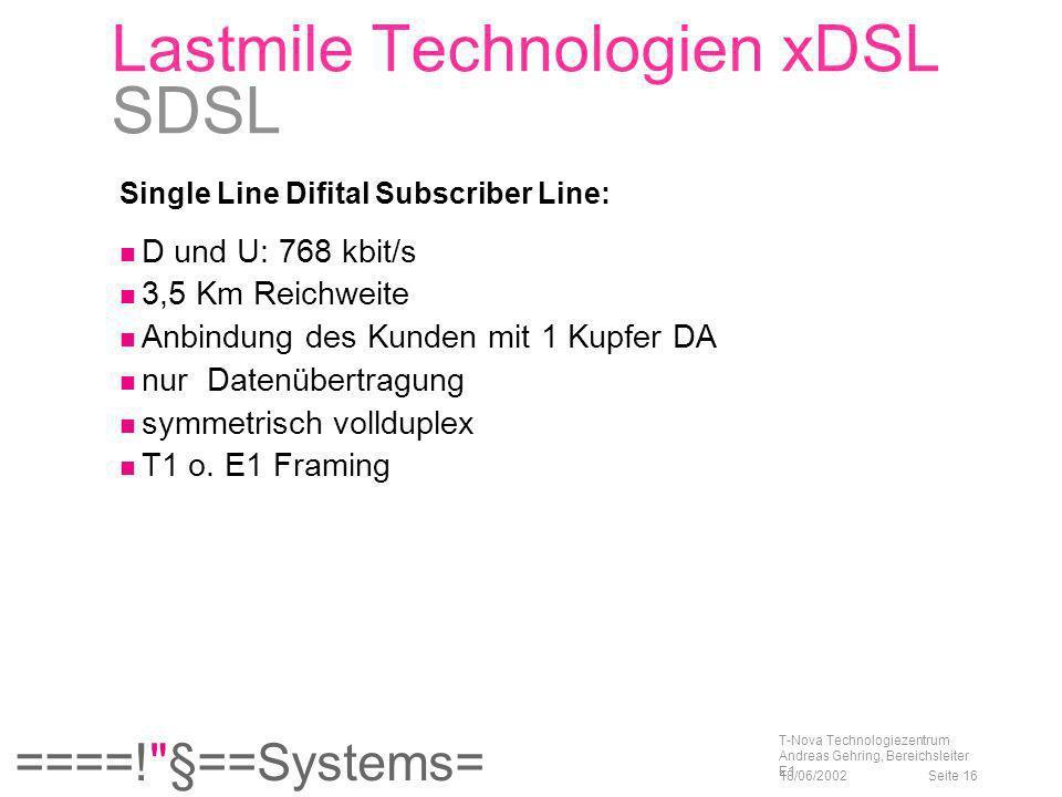 Lastmile Technologien xDSL SDSL