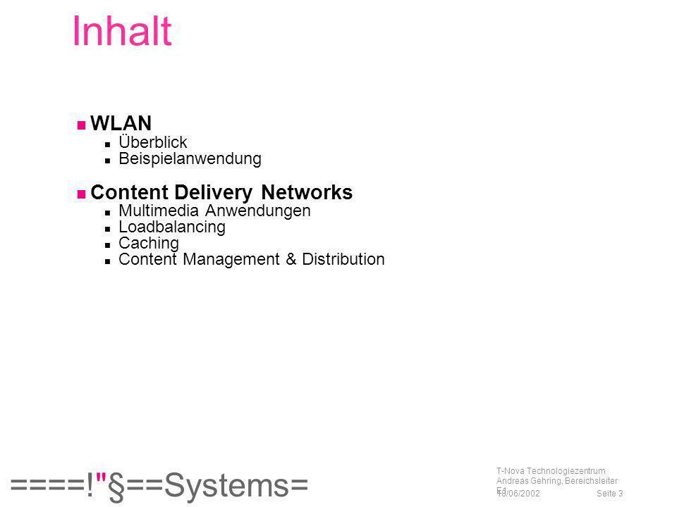 Inhalt WLAN Content Delivery Networks Überblick Beispielanwendung