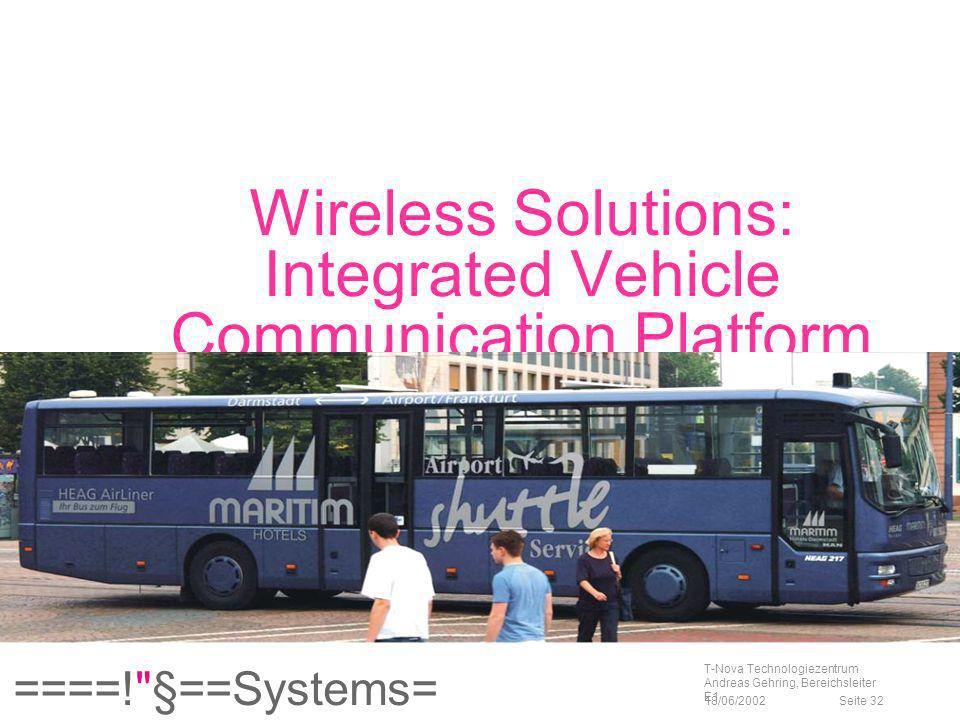 Wireless Solutions: Integrated Vehicle Communication Platform