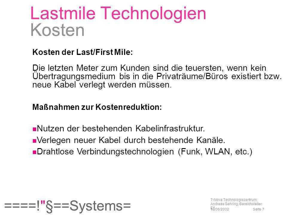Lastmile Technologien Kosten