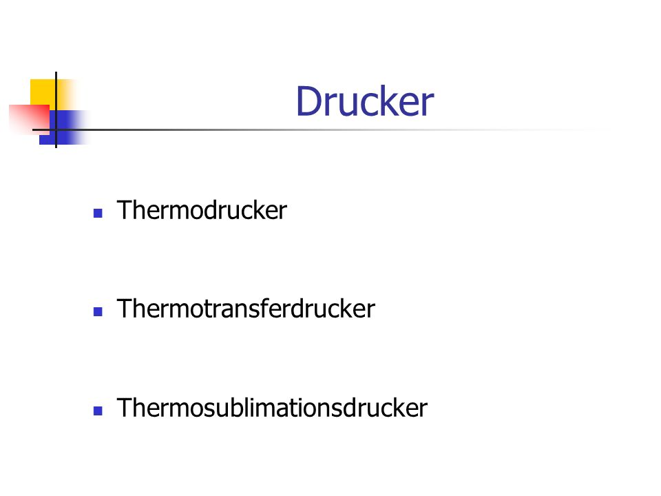Drucker Thermodrucker Thermotransferdrucker Thermosublimationsdrucker