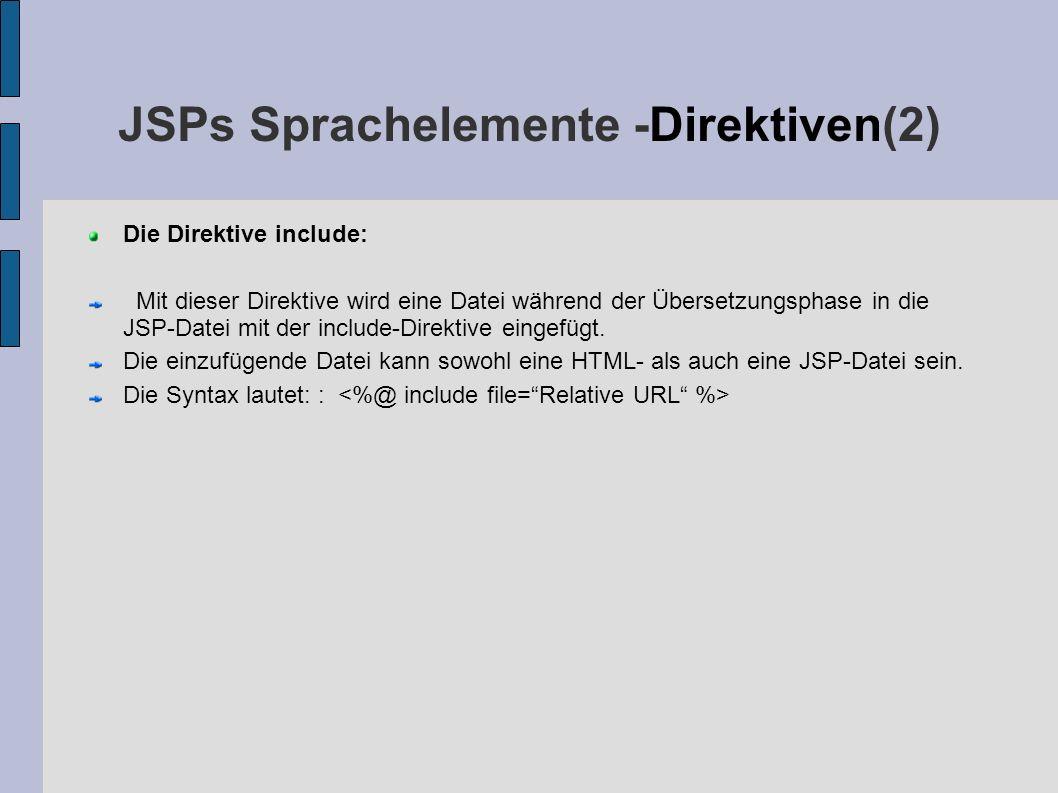 JSPs Sprachelemente -Direktiven(2)