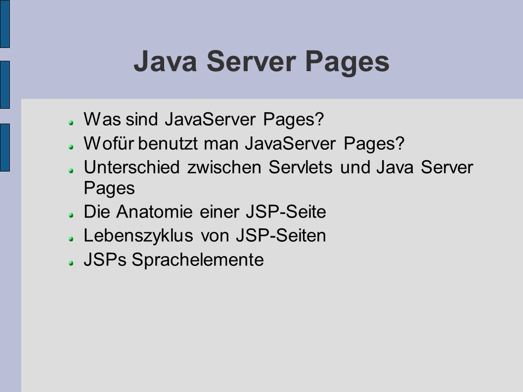 Java Server Pages Was sind JavaServer Pages