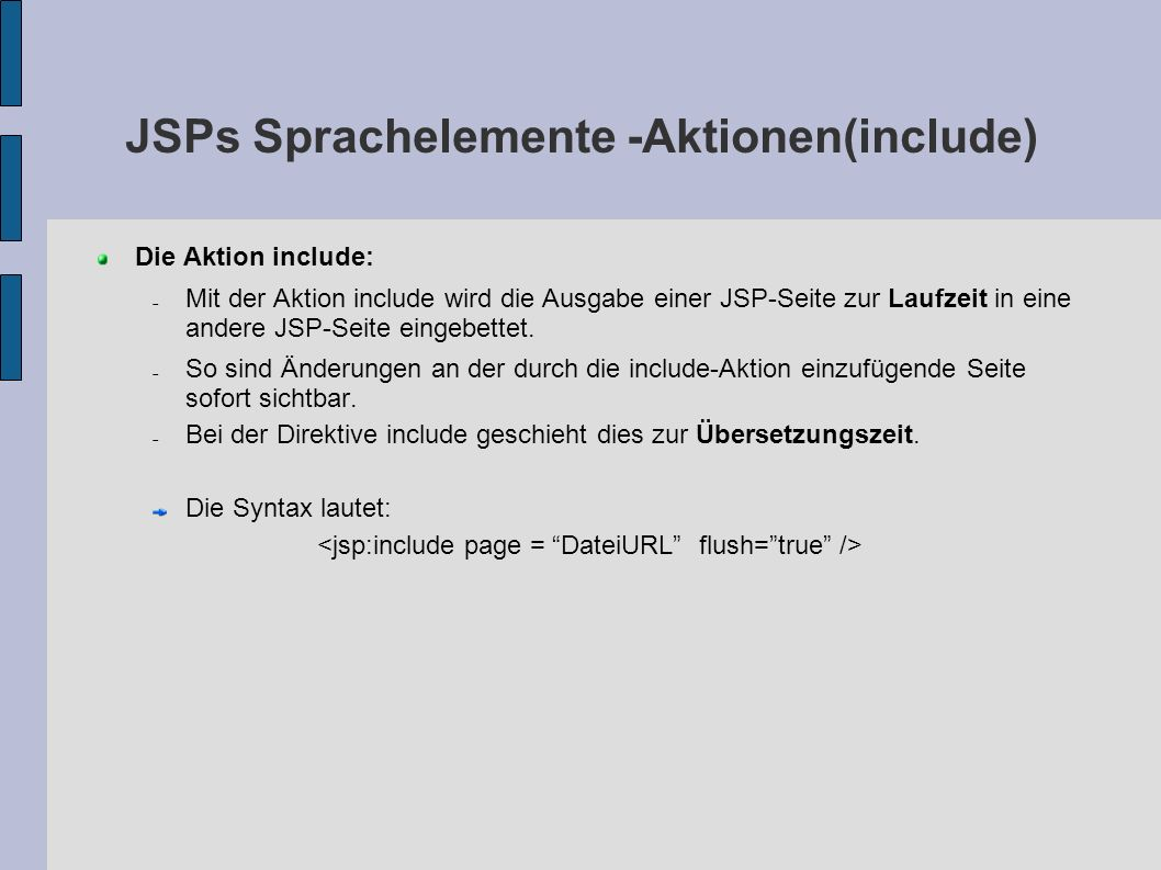 JSPs Sprachelemente -Aktionen(include)‏