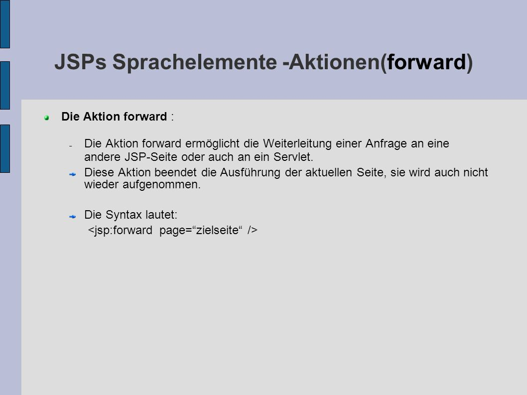 JSPs Sprachelemente -Aktionen(forward)‏