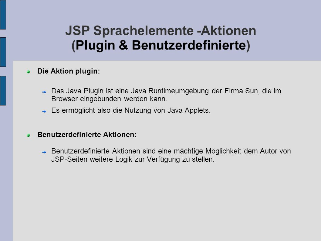 JSP Sprachelemente -Aktionen (Plugin & Benutzerdefinierte)