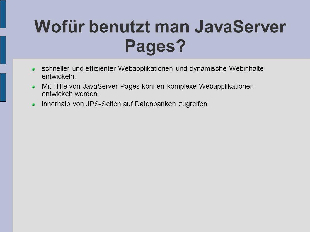 Wofür benutzt man JavaServer Pages
