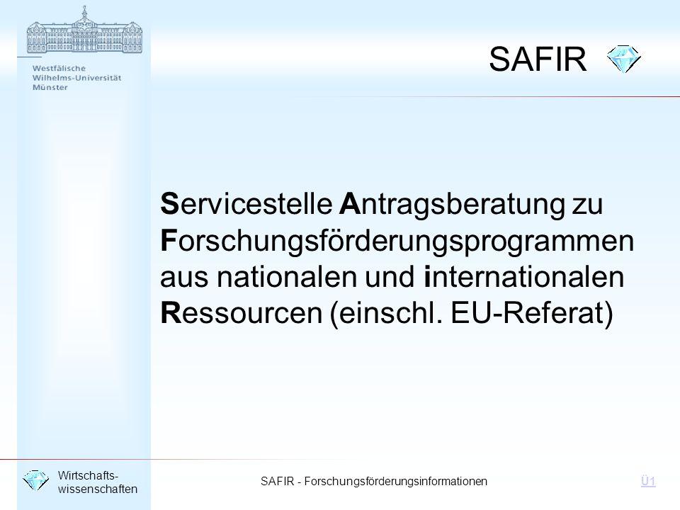 SAFIR Servicestelle Antragsberatung zu Forschungsförderungsprogrammen