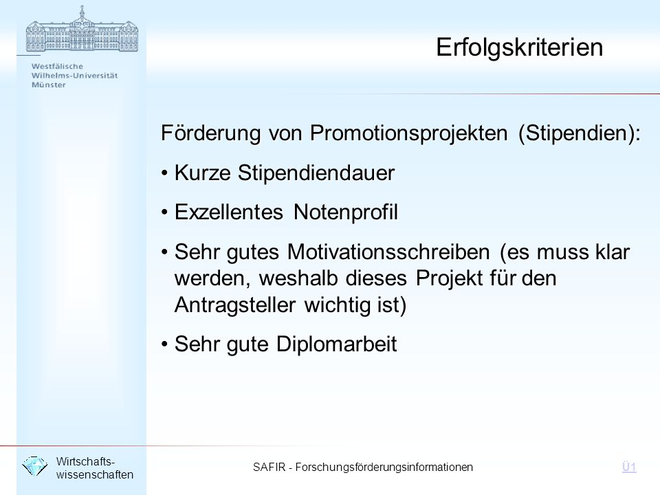 Erfolgskriterien Förderung von Promotionsprojekten (Stipendien):