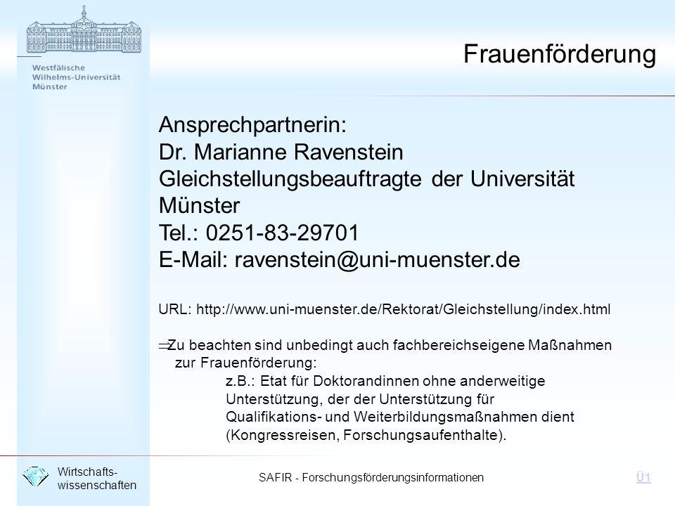 Frauenförderung Ansprechpartnerin: Dr. Marianne Ravenstein