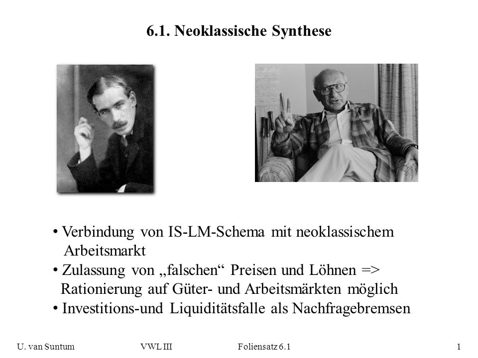 6.1. Neoklassische Synthese