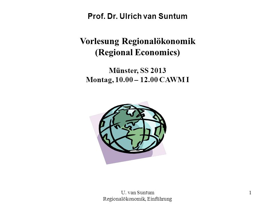 Prof. Dr. Ulrich van Suntum Vorlesung Regionalökonomik