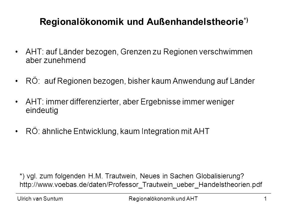 Regionalökonomik und Außenhandelstheorie*)