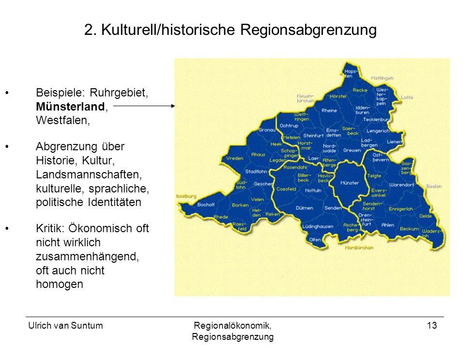 2. Kulturell/historische Regionsabgrenzung
