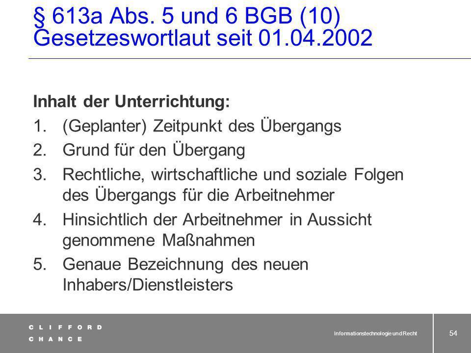 § 613a Abs. 5 und 6 BGB (10) Gesetzeswortlaut seit 01.04.2002
