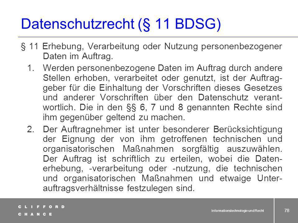 Datenschutzrecht (§ 11 BDSG)