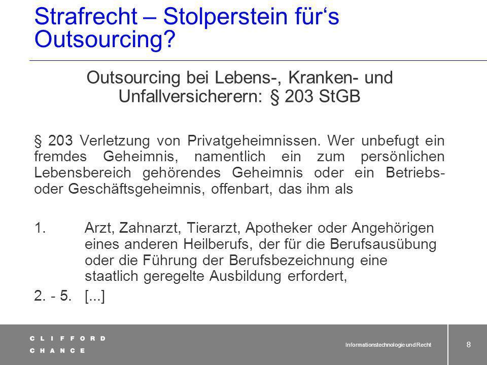 Strafrecht – Stolperstein für's Outsourcing