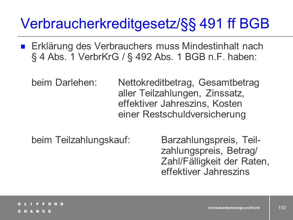 Verbraucherkreditgesetz/§§ 491 ff BGB