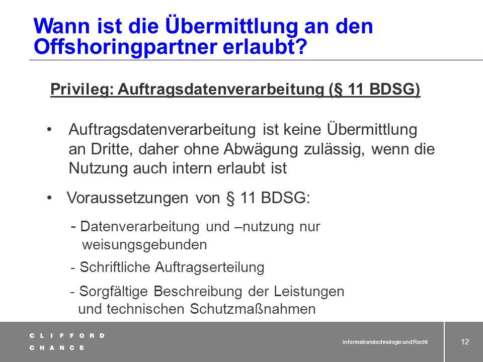 Privileg: Auftragsdatenverarbeitung (§ 11 BDSG)