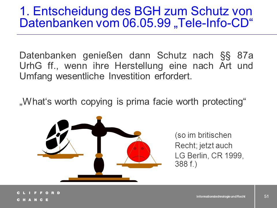 1. Entscheidung des BGH zum Schutz von Datenbanken vom 06. 05