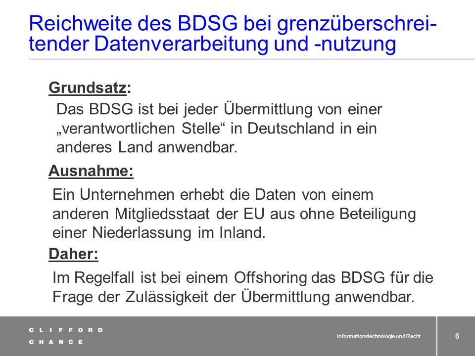 Reichweite des BDSG bei grenzüberschrei- tender Datenverarbeitung und -nutzung