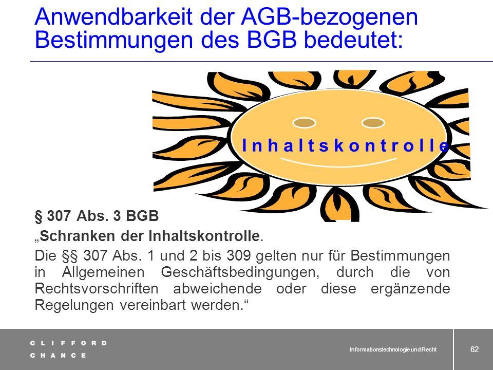 Anwendbarkeit der AGB-bezogenen Bestimmungen des BGB bedeutet: