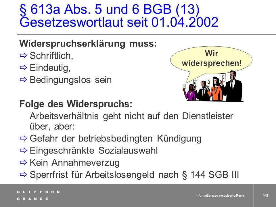 § 613a Abs. 5 und 6 BGB (13) Gesetzeswortlaut seit 01.04.2002