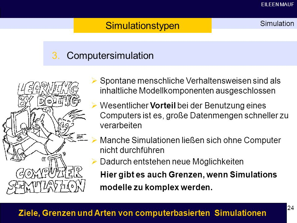 Simulationstypen Computersimulation
